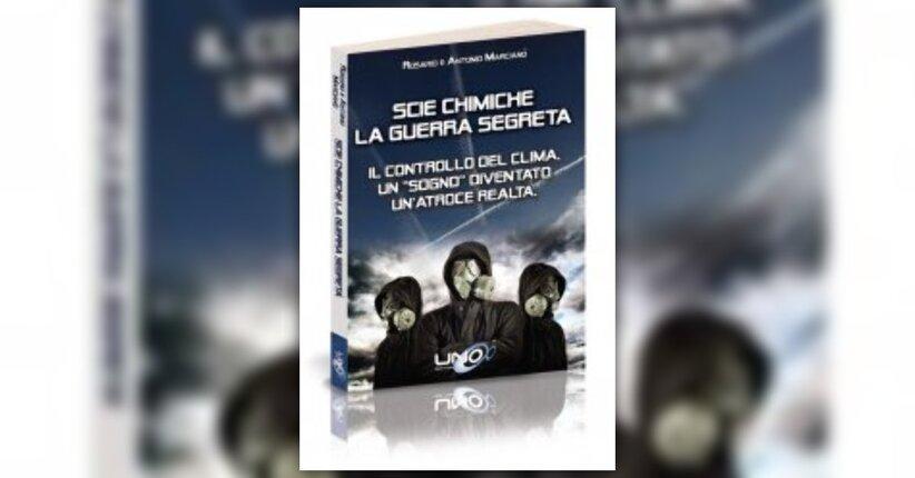 """Anteprima di """"Scie Chimiche"""" libro di Rosario e Antonio Marcianò"""