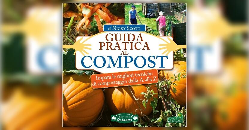 Anteprima Guida Pratica al Compost LIBRO di Nicky Scott
