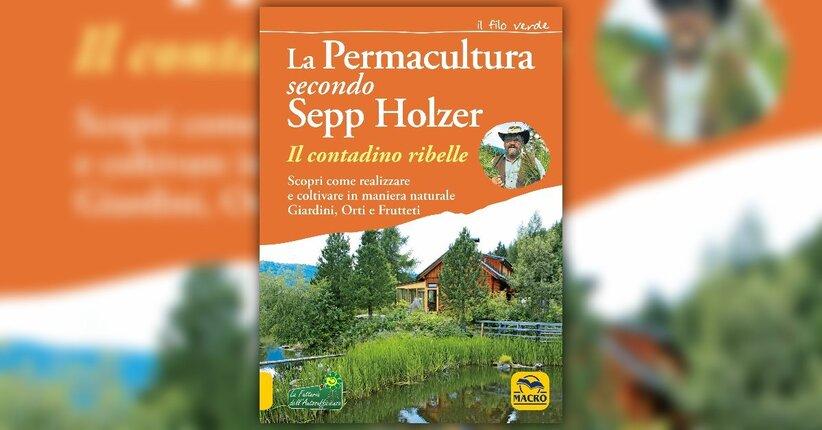 Anteprima Guida Pratica alla Permacultura di Sepp Holzer