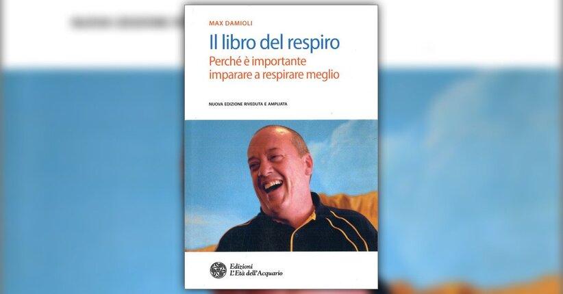 Anteprima Il Libro del Respiro LIBRO di Max Damioli