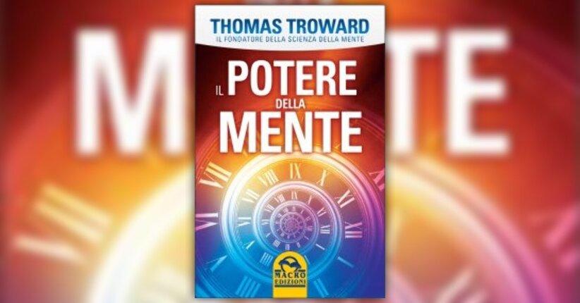 Anteprima Il Potere della Mente LIBRO di Thomas Troward