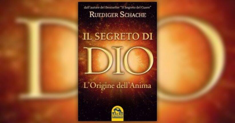 Anteprima - Il Segreto di Dio - Libro di Ruediger Schache