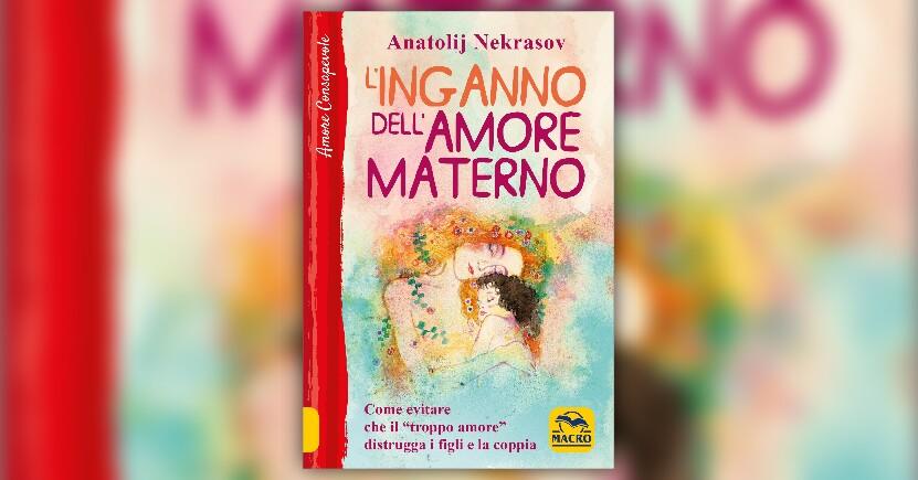 """Anteprima - """"L'inganno dell'Amore Materno"""" di A. Nekrasov"""