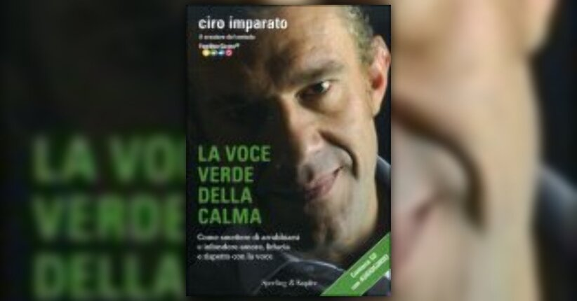 Anteprima La Voce Verde della Calma LIBRO di Ciro Imparato