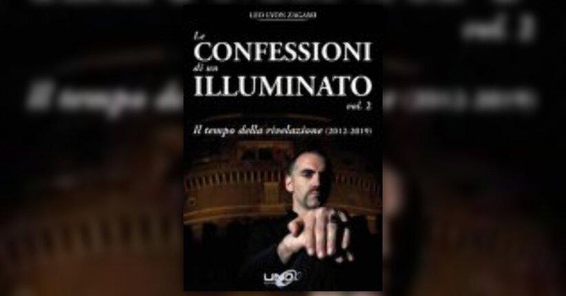 Anteprima Le Confessioni di un Illuminato Vol.2 LIBRO di Leo Lyon Zagami