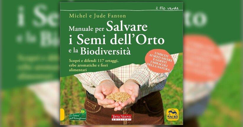 Anteprima - Manuale per Salvare i Semi dell'Orto e la Biodiversità - Libro