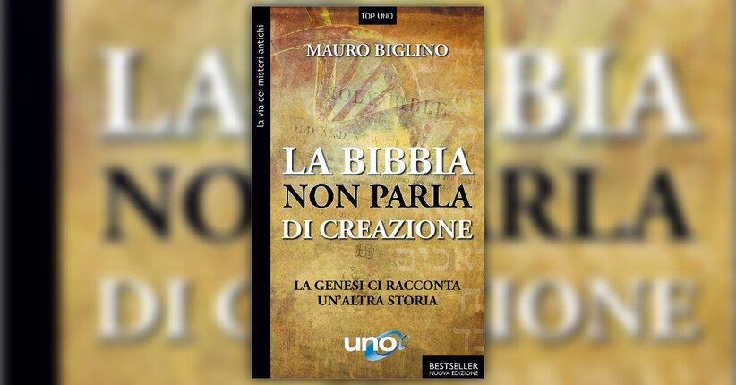 Anteprima - Non c'è creazione nella Bibbia - Mauro Biglino