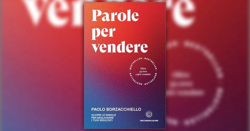 Anteprima - Parole per Vendere - Libro di Paolo Borzacchiello