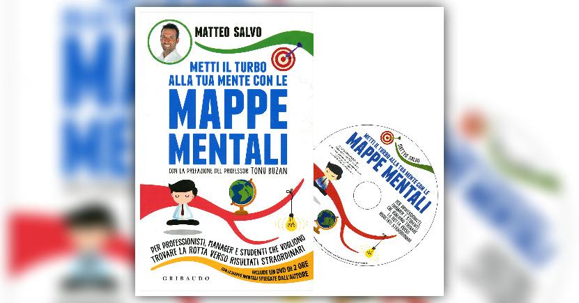 Anteprima Pensa diversaMENTE, agisci genialMENTE, grazie alle Mappe Mentali di Matteo Salvo