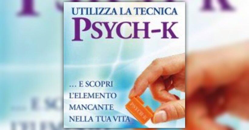 Anteprima Utilizza la Tecnica Psych-K LIBRO di Robert M. Williams