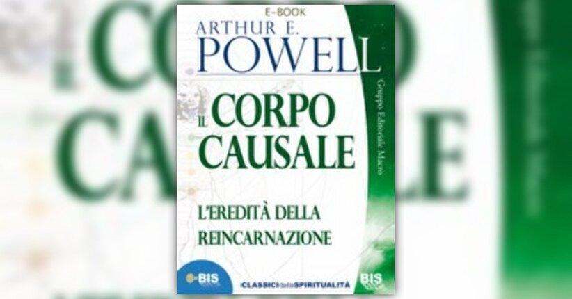Arthur E. Powell  - Anteprima - Il Corpo Causale