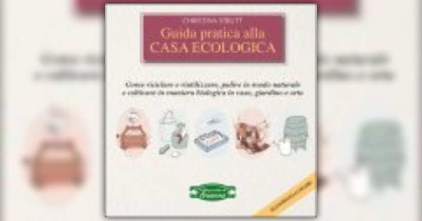 Christina Strutt - Anteprima - Guida Pratica alla Casa Ecologica