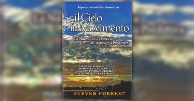 """Che cos'è l'Astrologia Predittiva - Estratto dal libro """"Il Cielo in Movimento"""""""