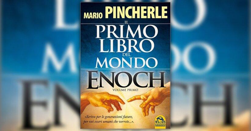 """Chi è Enoch? - Estratto da """"Il Primo Libro del Mondo - Enoch Vol. 1"""""""