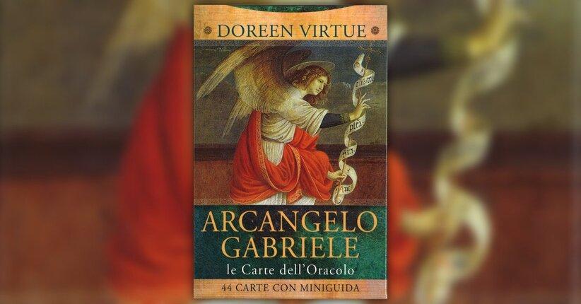 """Come lavorare con le carte - Estratto da """"Le Carte dell'Arcangelo Gabriele"""""""