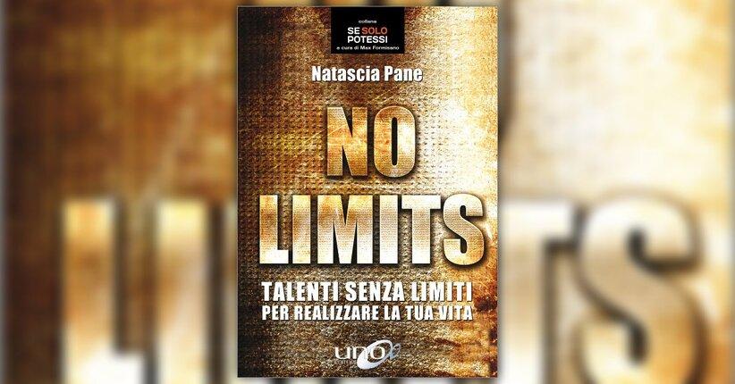 """Come leggere il libro """"No Limits"""" di Natascia Pane"""