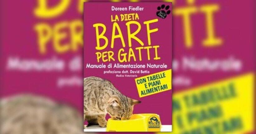 Come si prepara la BARF per i gatti? - La Dieta BARF per Gatti - Libro di Doreen Fiedler