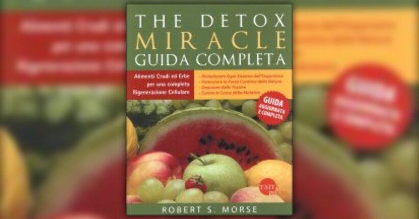 """Comprendere la nostra specie - Estratto da """"The Detox Miracle - Guida Completa"""" di R. Morse"""