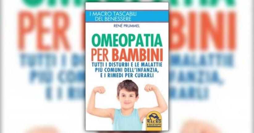 """Conoscenze di base in breve - Tratto da """"Omeopatia per Bambini"""" di Renè Prummel"""