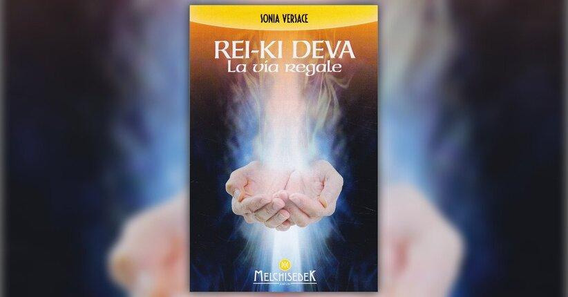 """Conquistare la mente - Estratto da """"Rei-ki Deva - La Via Regale"""""""