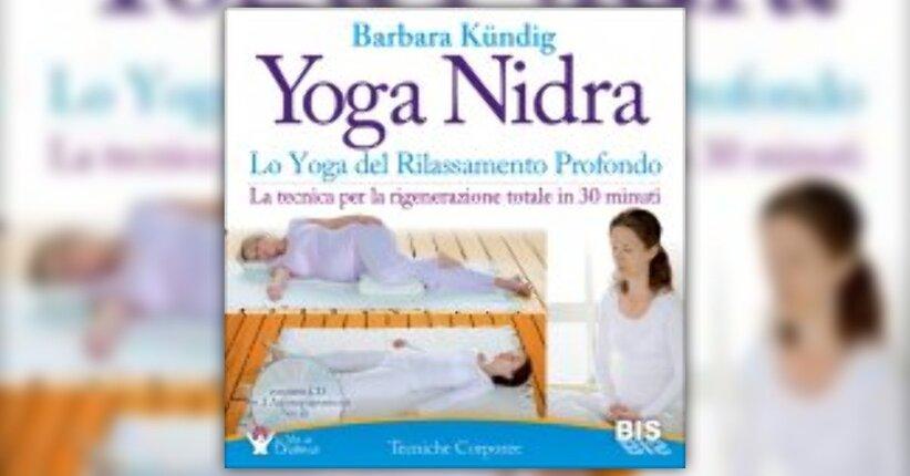 """Consigli pratici per gli esercizi - Estratto da """"Yoga Nidra"""""""