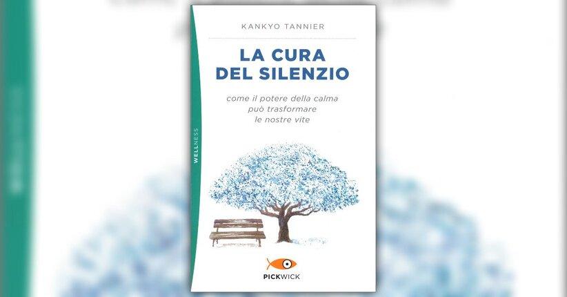 """Cos'è il silenzio? - Estratto da """"La Cura del Silenzio"""" libro di Kankyo Tannier"""