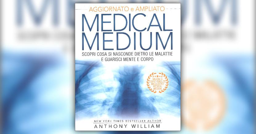 """Cosa si nasconde dietro le malattie? - Estratto dal libro """"Medical Medium"""""""