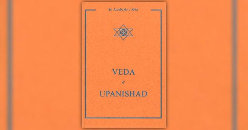 """Cosa sono i Veda - Estratto da """"Veda e Upanishad"""""""