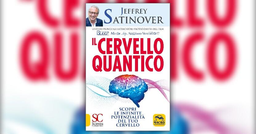 """Dalla materia alla mente: I meccanismi del quarto cervello - Anteprima di """"Il Cervello Quantico"""""""