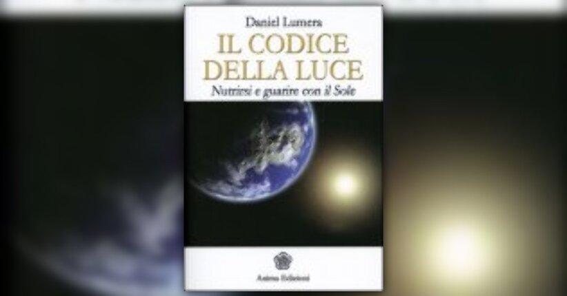 Daniel Lumera - Anteprima - Il Codice della Luce