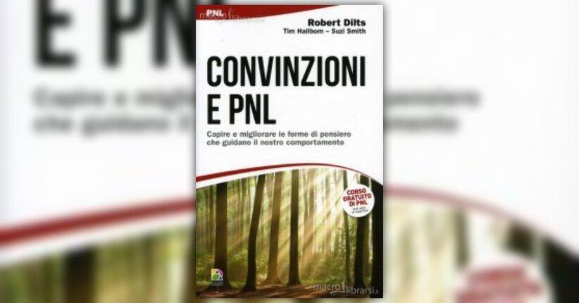 Epilogo - Convinzioni e PNL - Libro