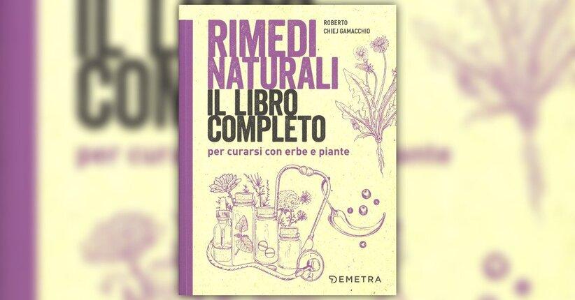 """Erboristeria oggi - Estratto da """"Rimedi Naturali - Il Libro Completo"""""""