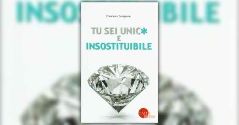 """Essere unici è meglio di essere normali - Estratto dal libro """"Tu Sei Unico e Insostituibile"""""""