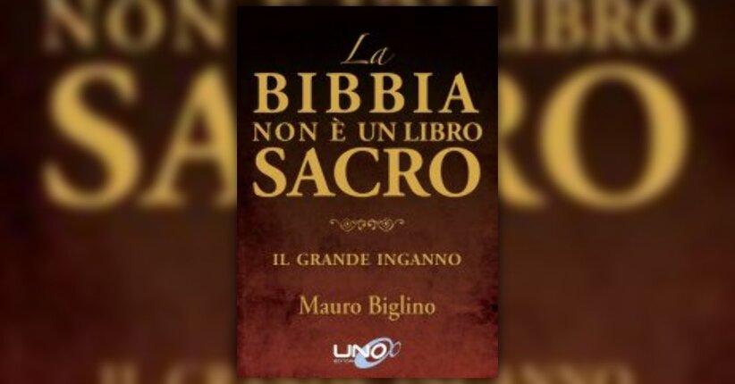 """Estratti dal Libro """"La Bibbia non è un Libro Sacro"""" di Mauro Biglino"""