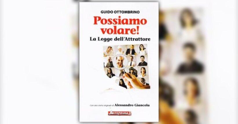 """Estratto da """"Possiamo volare"""" libro di Guido Ottombrino"""