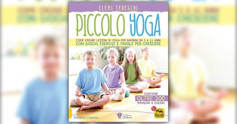 """Estratto da """"Piccolo Yoga"""" di Clemi Tedeschi"""