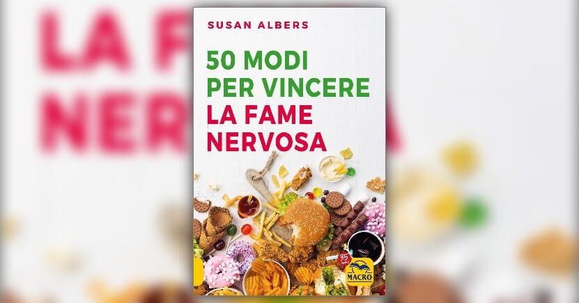"""Estratto dal libro """"50 modi per vincere la fame nervosa"""""""