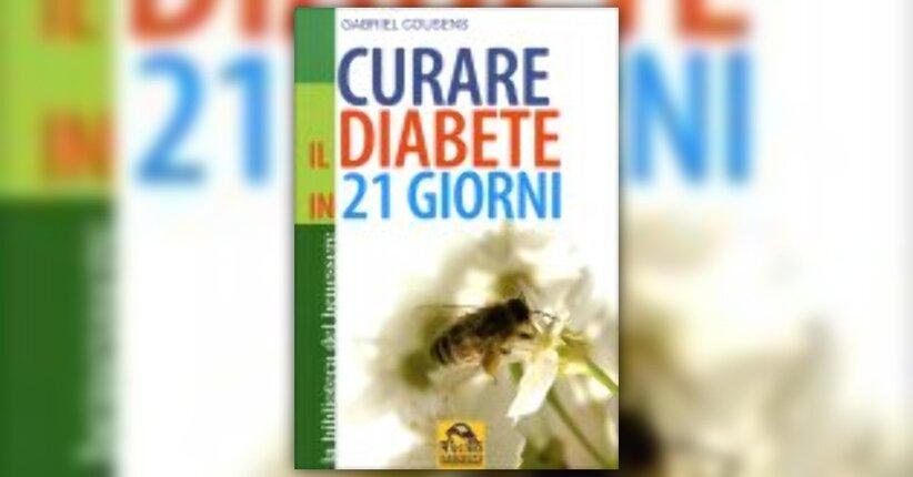 """Estratto dal libro """"Curare il diabete in 21 giorni"""""""