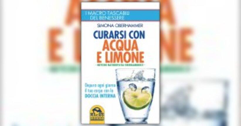 """Estratto dal libro """"Curarsi con acqua e limone"""""""