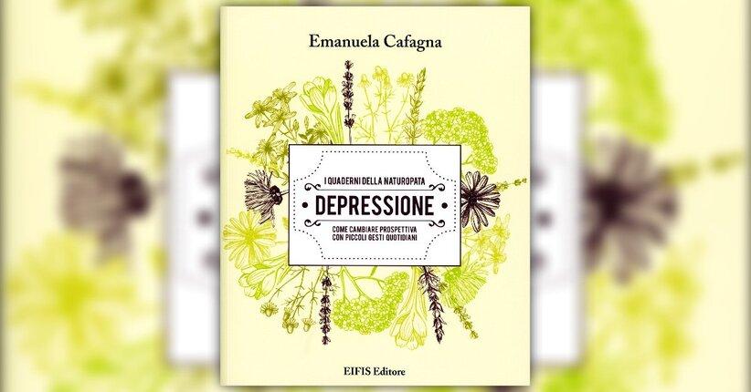 """Estratto dal libro """"Depressione"""" di Emanuela Cafagna"""
