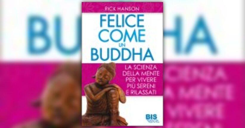 """Estratto dal libro """"Felice come un Buddha"""""""