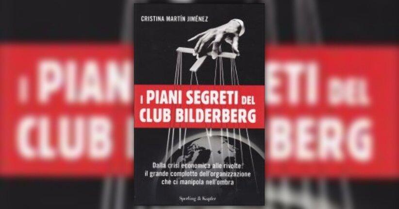 """Estratto dal libro """"I Piani Segreti del Club Bilderberg"""""""