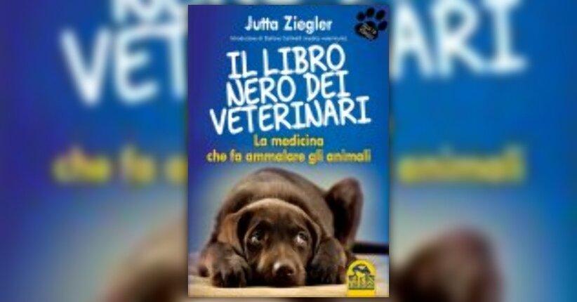 """Estratto dal libro """"Il libro nero dei veterinari"""""""