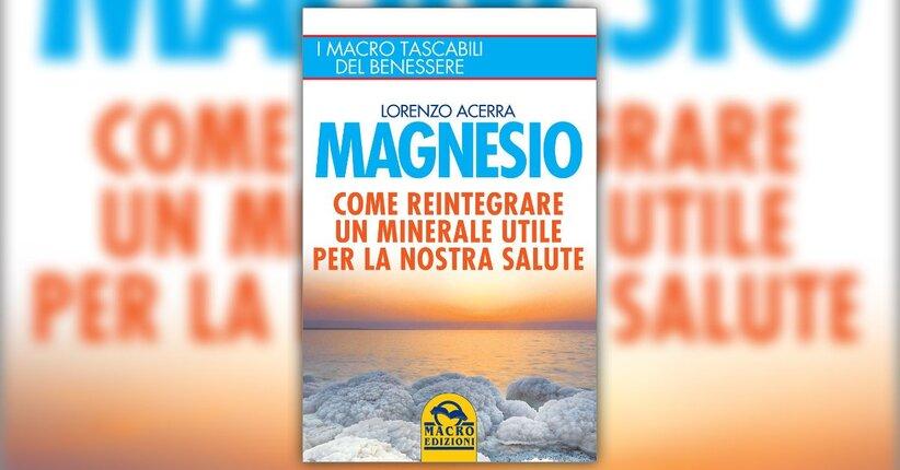 """Estratto dal libro """"Il magnesio"""""""