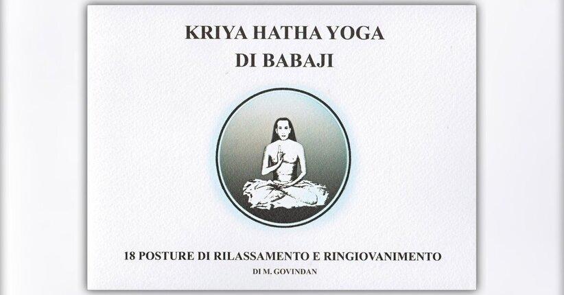 "Estratto dal libro ""Kriya Hatha Yoga di Babaji"" di M. Govindan"