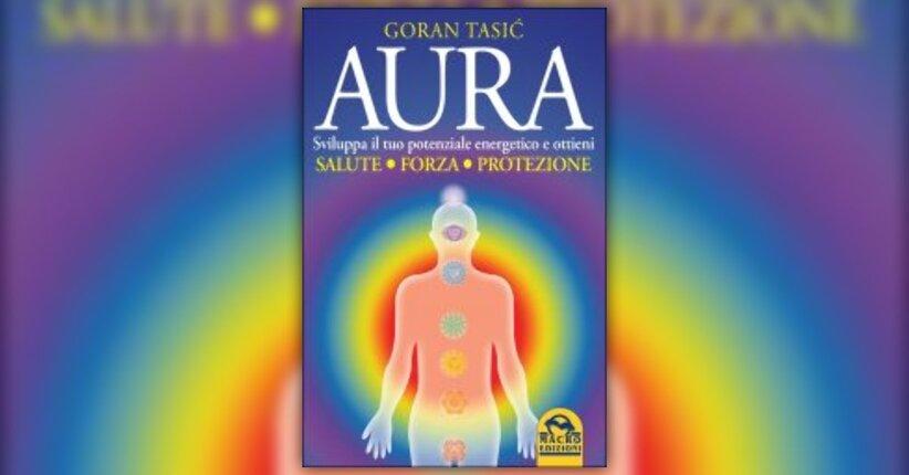 """Estratto dal libro """"L'Aura"""" di Goran Tasic"""