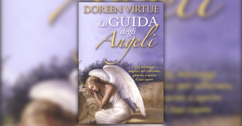 """Estratto dal libro """"La Guida degli Angeli"""" di Doreen Virtue"""