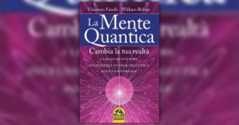 """Estratto dal libro """"La mente quantica"""""""