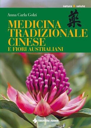 """Estratto dal libro """"Medicina Tradizionale Cinese e Fiori Australiani"""""""