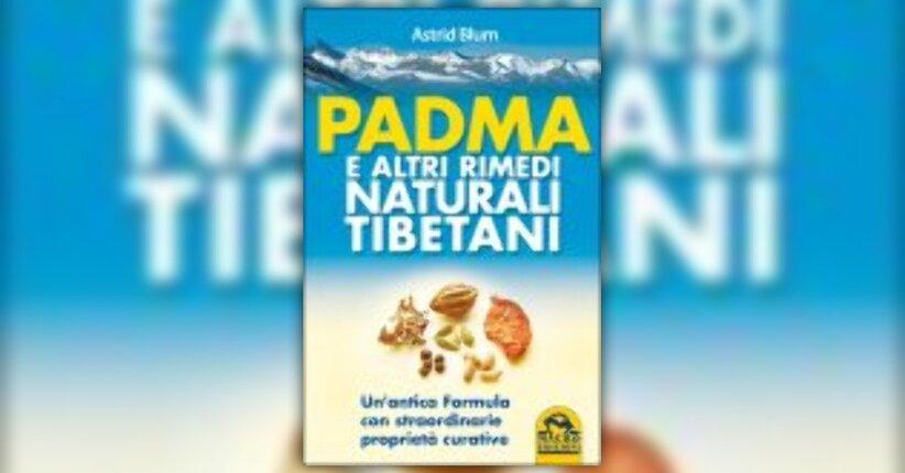 """Estratto dal libro """"Padma e altri rimedi tibetani"""""""